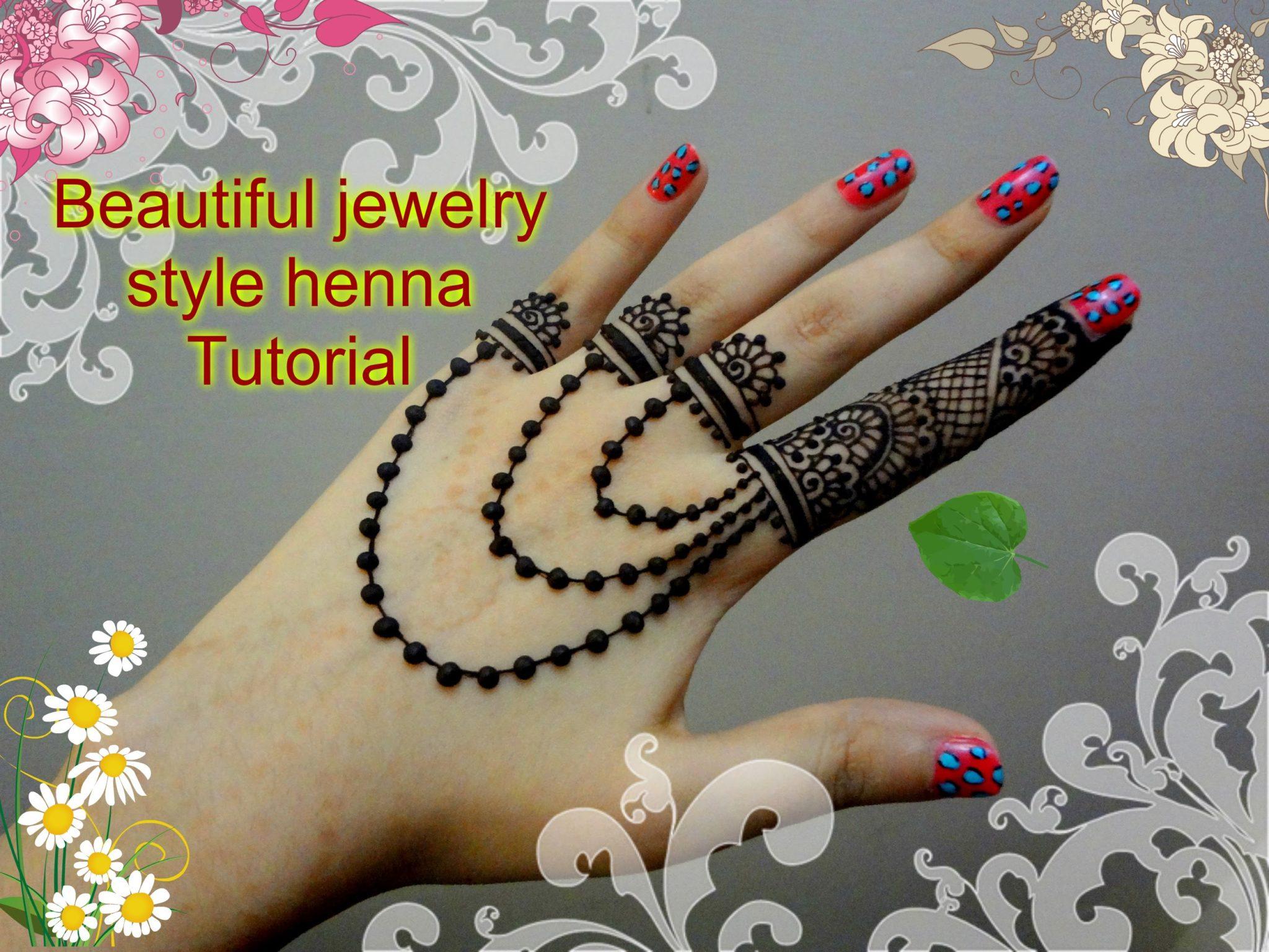 beautiful henna mehndi jewelry inspired design tutorial